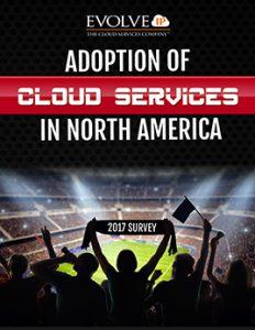 Evolve IP Cloud Adoption Survey 2017