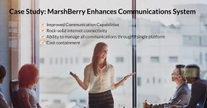 Case Study_ MarshBerry Enhances Communications System