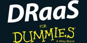 DRaaS for Dummies