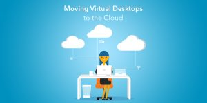 Evolve IP Moving Virtual Desktops to the Cloud