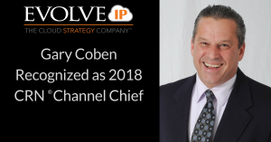 Gary Coben Recognized as 2018 CRN® Channel Chief
