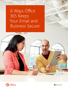 6 Ways Office 365 Keeps Your Email and Business Secure