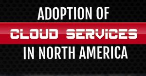 Adoption of Cloud Services in NA
