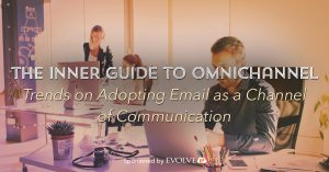 Trends on Adopting Email as a Channel