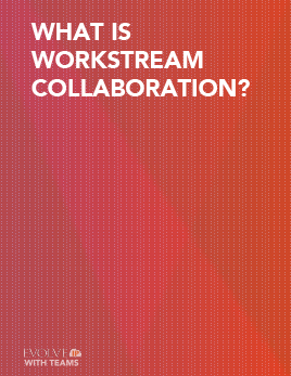 E-Book: Workstream Collaboration At-A-Glance